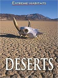 Extreme Habitats: Deserts