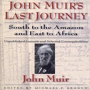 John Muirs Last Journey Audiobook