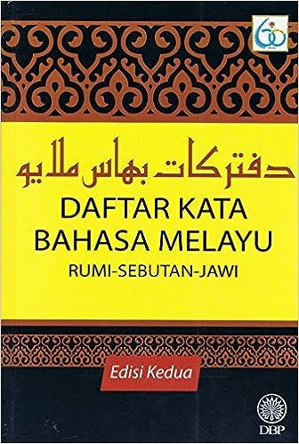Daftar Kata Bahasa Melayu Rumi Sebutan Jawi Dewan Bahasa Pustaka 9789836294838 Amazon Com Books