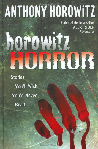 Download Horowitz Horror: Stories You'll Wish You Never Read ebook