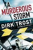 A Murderous Storm