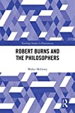 img - for Robert Burns and the Philosophers (Routledge Studies in Romanticism) book / textbook / text book