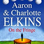 On the Fringe: A Lee Ofsted Mystery | Aaron Elkins,Charlotte Elkins