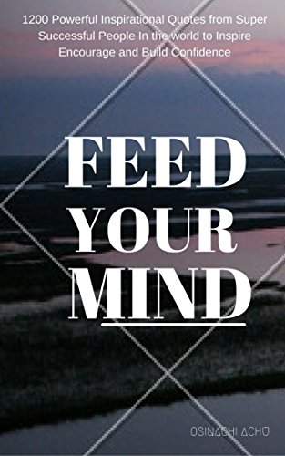 Amazoncom Feed Your Mind Everyday 1200 Powerful Inspirational