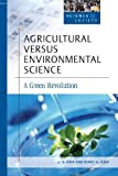 Agricultural Versus Environmental Science, Renee A. Kidd, 0816056080