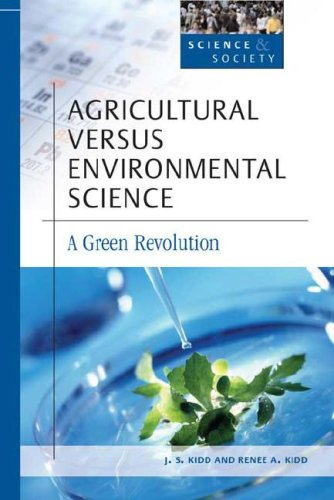 Agricultural Versus Environmental Science (Science and Society) Text fb2 ebook