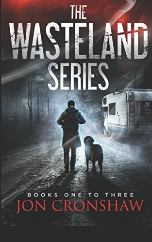 The Wasteland Series: Books 1-3 of the post-apocalyptic survival series pdf epub