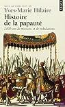 Histoire de la papauté. 2000 ans de missions et de tribulations par Perrin