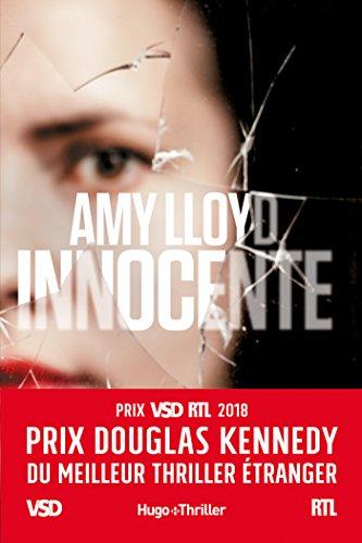 Innocente - Prix Douglas Kennedy du meilleur thriller étranger VSD et RTL (Hugo Thriller) (French Edition)