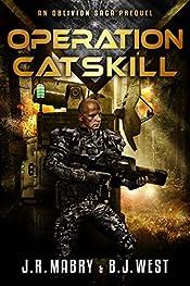 Operation Catskill: An Oblivion Saga Prequel (The Oblivion Saga Book 0)