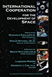 International Cooperation for the Development of Space, Langdon Morris, 1478186232