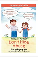 Bobby and Mandee's Don't Hide Abuse: Children's Safety Book Paperback