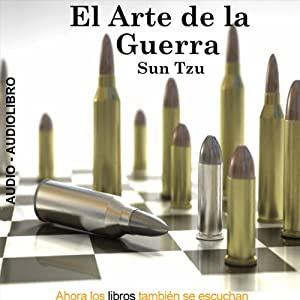 El Arte De La Guerra [The Art of War] Hörbuch