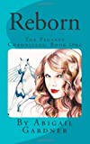 Reborn the Pegasus Chronicles, Abigail Gardner, 1477629653