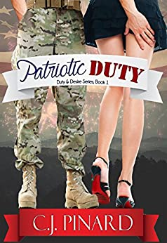 Patriotic Duty (Duty & Desire, Book 1) by [Pinard, C.J.]