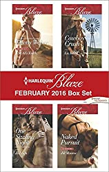 Harlequin Blaze February 2016  Box Set: A SEAL's Touch\One Sizzling Night\Cowboy Crush\Naked Pursuit