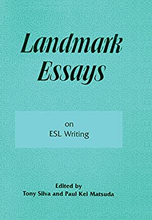 landmark essays on esl writing Editing 'foreign english' academic writing  landmark essays on esl writing  cultural differences established through the way esl clients are taught about.
