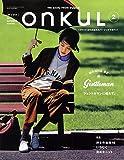 onkuL vol.002(2014 AU ジェントルマンに憧れて。 (NEWS mook)
