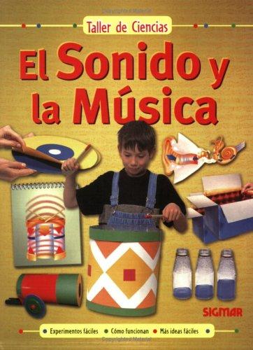 El Sonido y La Musica (Taller de ciencias/Science Workshop)