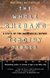 The Whole Shebang, Timothy Ferris, 0684838613