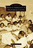 African Americans of Orangeburg County, Lauritza Salley Hill, 0738598801