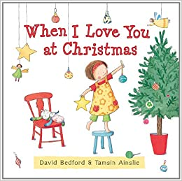 "Image result for ""When I love You at Christmas"" - David Bedford and Tamsin Ainslie"
