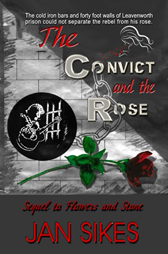 The Convict and the Rose by [Sikes, Jan]