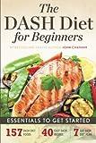Dash Diet for Beginners: Essentials to Get Started