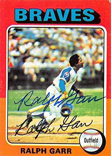 Ralph Garr autographed baseball card (Atlanta Braves) 1975 Topps #550 - Baseball Slabbed Autographed Cards