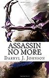 Assassin No More, Darryl Johnson, 1497301289