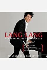 Lang Lang: Playing With Flying Keys Audible Audiobook
