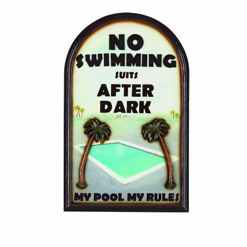 RAM Gameroom Products Outdoor Decor Sign, No Swimming Suits After Dark - My Pool My Rules