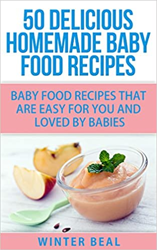 Food wine provides 30000 free ebooks you can download pdf ebooks free download 50 delicious homemade baby food recipes baby food recipes that are easy for you and loved by babies baby recipes baby cookbook forumfinder Images