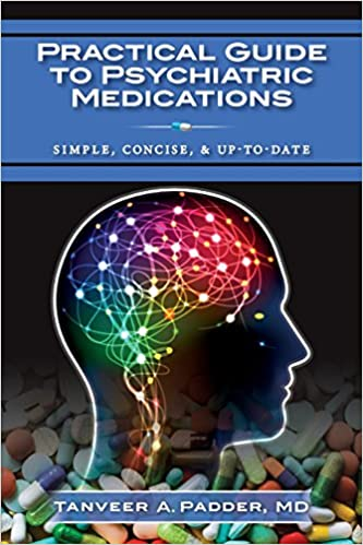 Psychopharmacology what you need to know today about psychiatric medications