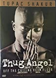 Thug Angel - Off the Cutting Room Floor - Tupac Shakur (DVD) [2002 - 3 hours - Region 1]