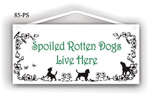 (Spoiled rotten dogs live here)