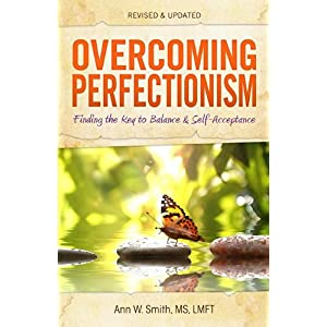 Learn more about the book, Overcoming Perfectionism: Finding the Key to Balance & Self-Acceptance