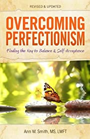 Overcoming Perfectionism: Finding the Key to Balance & Self