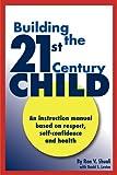 The 21st Century Child, Ron V. Shuali, 0978978269