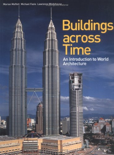Buildings across Time: An Introduction to World Architecture by Marian Moffett (2003-08-21) (Buildings Across Time Fazio compare prices)