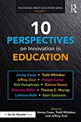 10 Perspectives on Innovation in Education (Routledge Great Educators Series) Kindle Edition