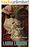 Cast in Shadows (Cast in Scandal Book 1)
