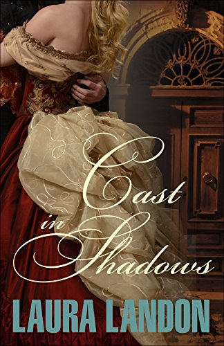 (Cast in Shadows (Cast in Scandal Book)