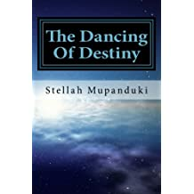 The Dancing Of Destiny