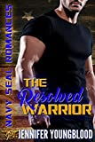navy seal romance - The Resolved Warrior (Navy SEAL Romance)