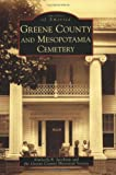 Greene County and Mesopotamia Cemetery, Kimberly R. Jacobson and Greene County Historical Society, The, 0738552771