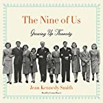 The Nine of Us: Growing Up Kennedy | Jean Kennedy Smith