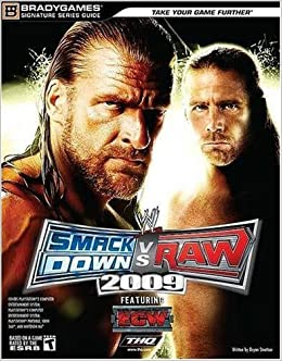 Wwe smackdown vs. Raw 2009 signature series guide (bradygames.