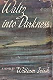 img - for Waltz into Darkness book / textbook / text book