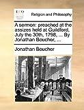 A Sermon, Jonathan Boucher, 1170547044